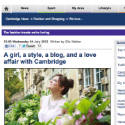 Cambridge News (Style section): A Girl, a style, a blog & a love affair with Cambridge (July 2012)