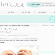 The Glitter Guide: 5 Things to Try This Weekend (August 2012)