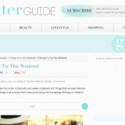 The Glitter Guide: 5 Things to Try This Weekend (July 2012)